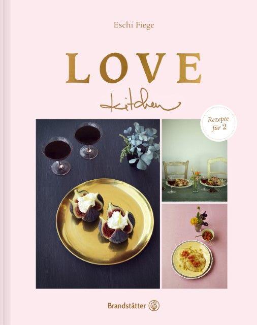 Fiege, Eschi/Maas, Vanessa: Love kitchen