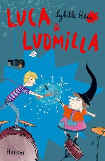 Hein, Sybille: Luca und Ludmilla
