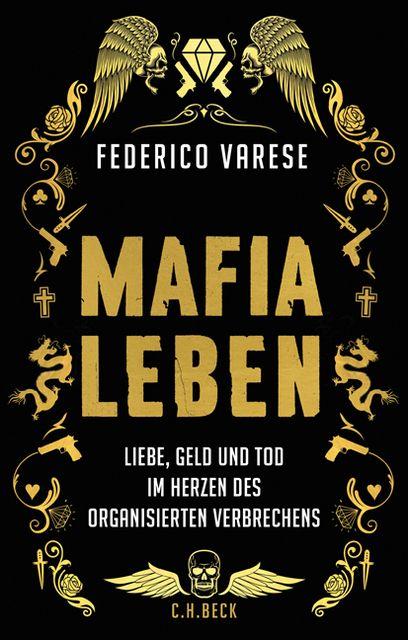 Varese, Federico: Mafia-Leben