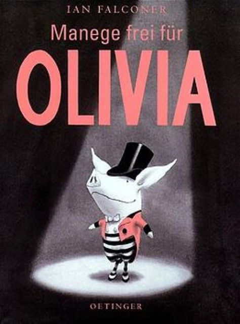 Falconer, Ian: Manege frei für Olivia