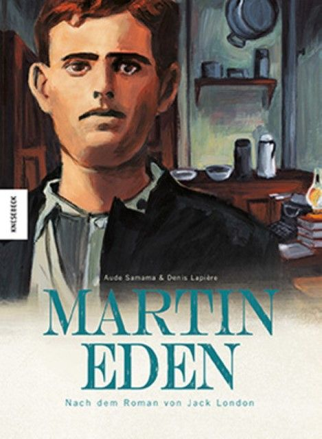 Samama, Aude/Lapière, Denis: Martin Eden