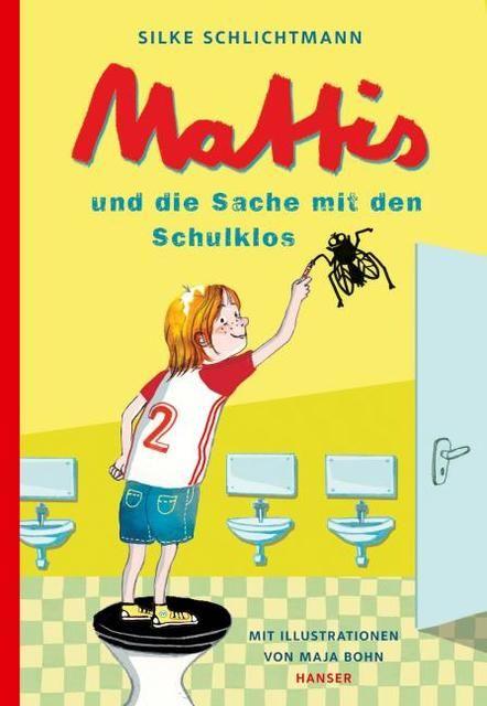Schlichtmann, Silke: Mattis und die Sache mit den Schulklos
