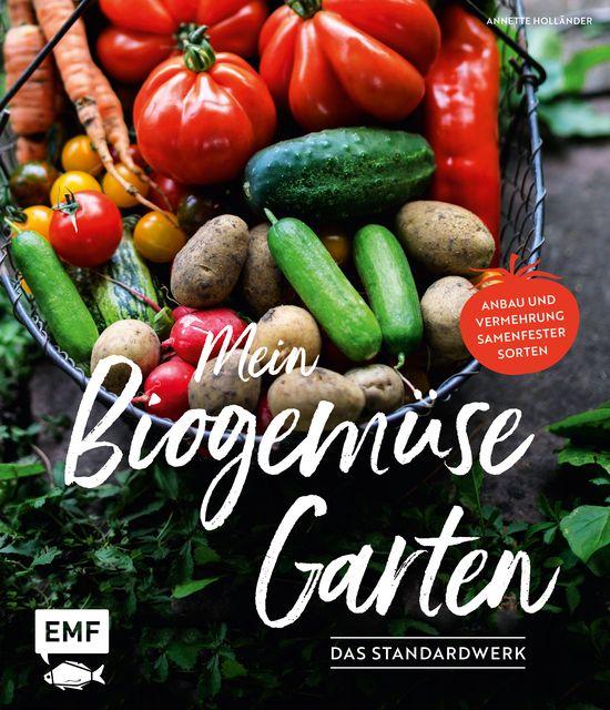 Holländer, Annette: Mein Biogemüse-Garten