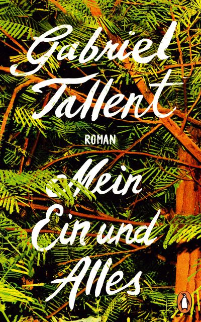 Tallent, Gabriel: Mein Ein und Alles