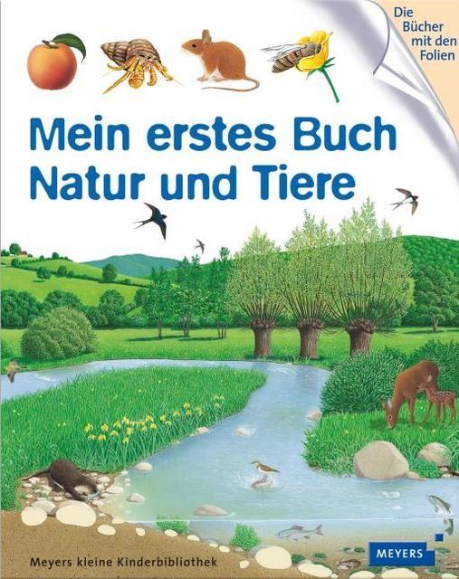 Naroska, Friederike: Mein erstes Buch - Natur und Tiere