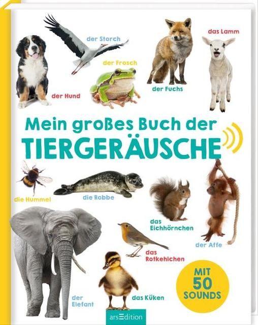: Mein großes Buch der Tiergeräusche