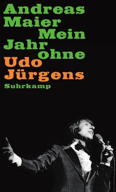 Maier, Andreas: Mein Jahr ohne Udo Jürgens