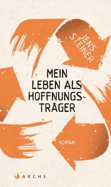 Steiner, Jens: Mein Leben als Hoffnungsträger