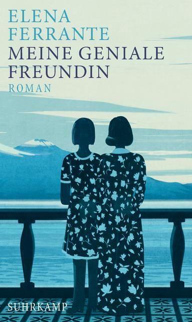 Ferrante, Elena: Meine geniale Freundin