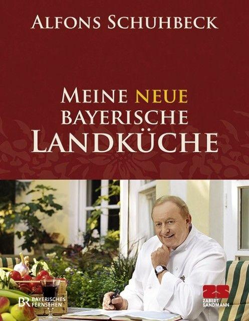 LangerBlomqvist - Meine neue bayerische Landküche, Schuhbeck, Alfons ...