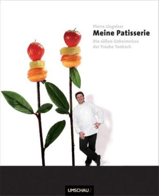 Lingelser, Pierre: Meine Patisserie