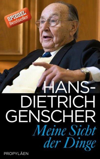 Genscher, Hans-Dietrich: Meine Sicht der Dinge