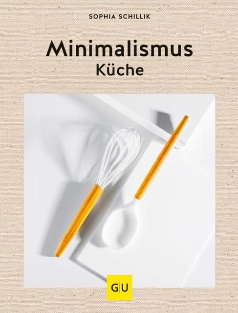 Schillik, Sophia: Minimalismus-Küche