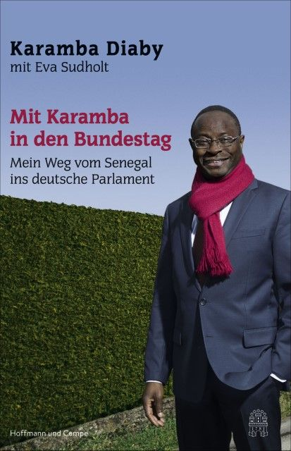 Diaby, Karamba/Sudholt, Eva: Mit Karamba in den Bundestag