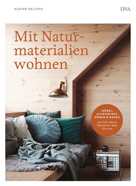 Hellweg, Marion: Mit Naturmaterialien wohnen