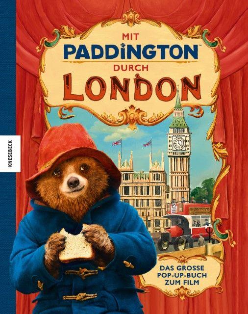 : Mit Paddington durch London - Das große Pop-Up-Buch zum Film