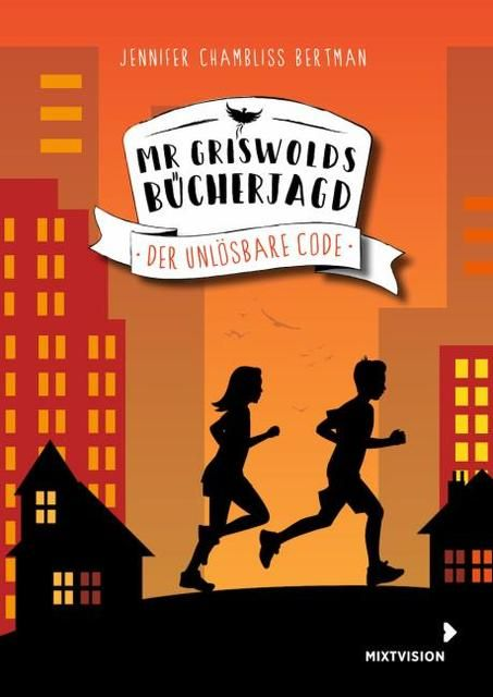 Chambliss Bertman, Jennifer: Mr Griswolds Bücherjagd