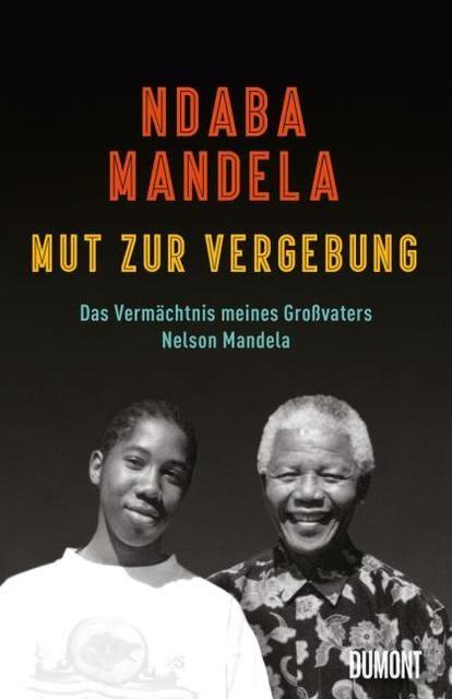 Mandela, Ndaba: Mut zur Vergebung