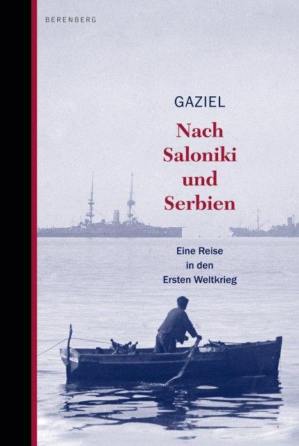 Gaziel: Nach Saloniki und Serbien