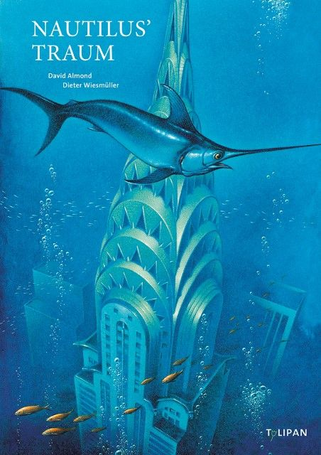 Almond, David: Nautilus' Traum
