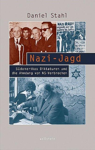 Stahl, Daniel: Nazi-Jagd