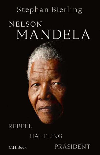Bierling, Stephan: Nelson Mandela