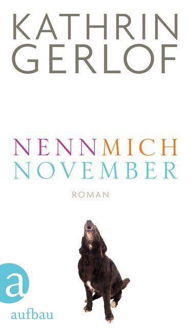 Gerlof, Kathrin: Nenn mich November