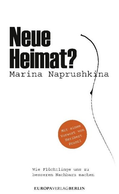 Naprushkina, Marina: Neue Heimat?