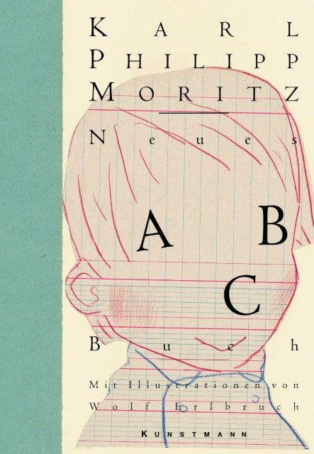 Moritz, Karl Philipp: Neues ABC-Buch