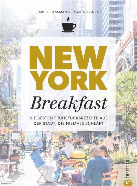 Heßmann, Isabell: New York Breakfast