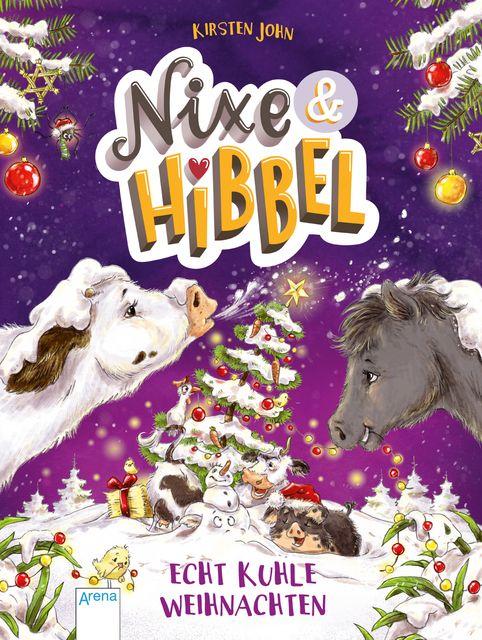 John, Kirsten: Nixe & Hibbel (2). Echt kuhle Weihnachten
