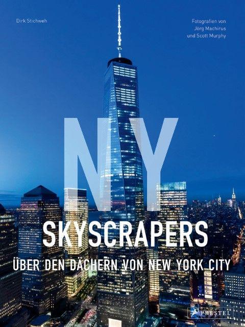 Stichweh, Dirk: NY Skyscrapers