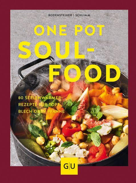 Bodensteiner, Susanne/Schlimm, Sabine: One Pot Soulfood