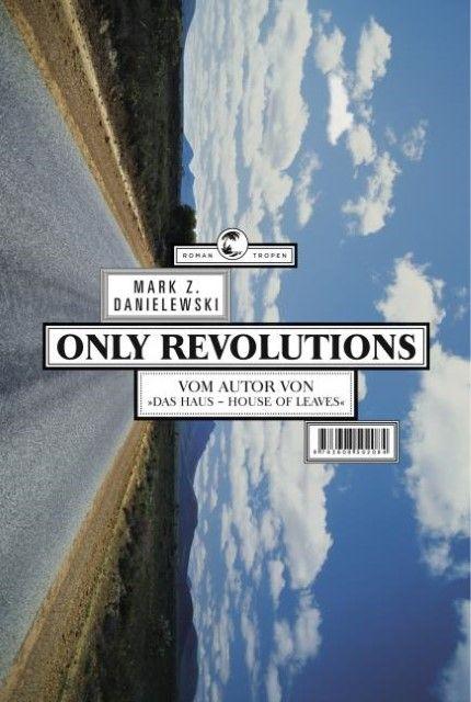 Danielewski, Mark Z: Only Revolutions
