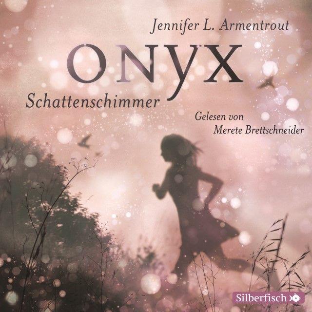 Armentrout, Jennifer L: Onyx - Schattenschimmer