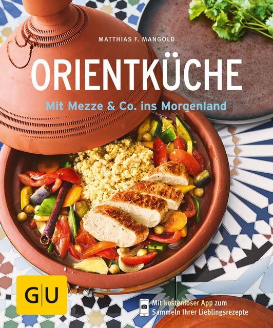 Mangold, Matthias F: Orientküche