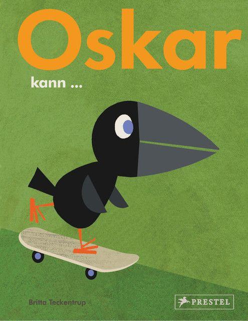 Teckentrup, Britta: Oskar kann...