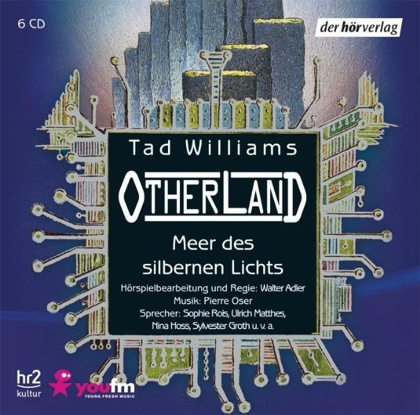 Williams, Tad: Otherland: Meer des silbernen Lichts
