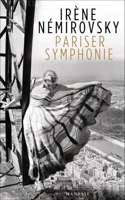 Némirovsky, Irène: Pariser Symphonie