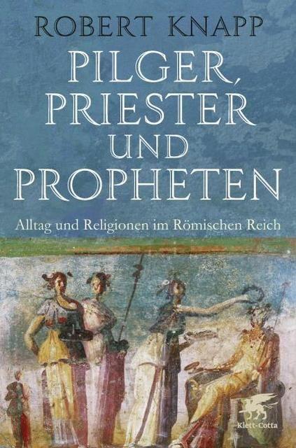 Knapp, Robert: Pilger, Priester und Propheten