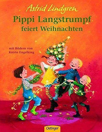 Lindgren, Astrid: Pippi Langstrumpf feiert Weihnachten