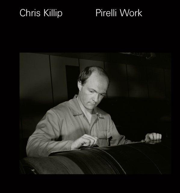 Killip, Chris: Pirelli Work