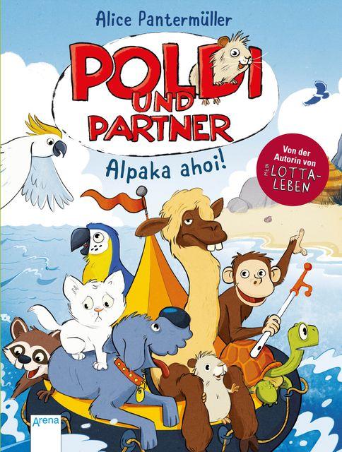 Pantermüller, Alice: Poldi und Partner (3). Alpaka ahoi!