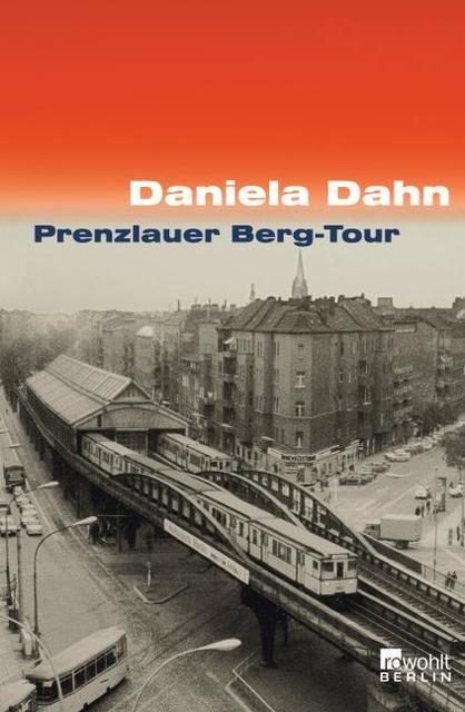 Dahn, Daniela: Prenzlauer Berg-Tour