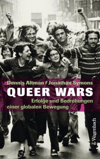 Altman, Dennis/Symons, Jonathan: Queer Wars