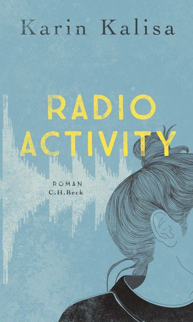 Kalisa, Karin: Radio Activity