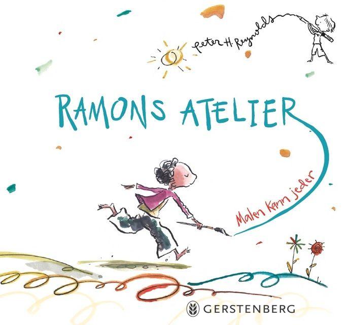 Reynolds, Peter H: Ramons Atelier