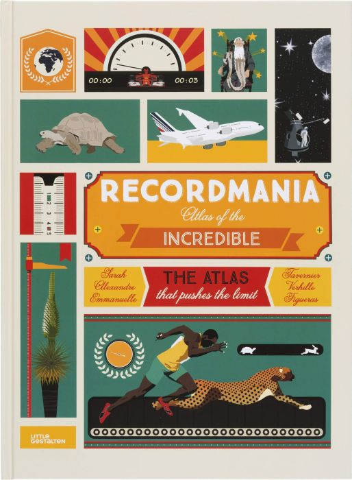 : Recordmania: Atlas of the Incredible
