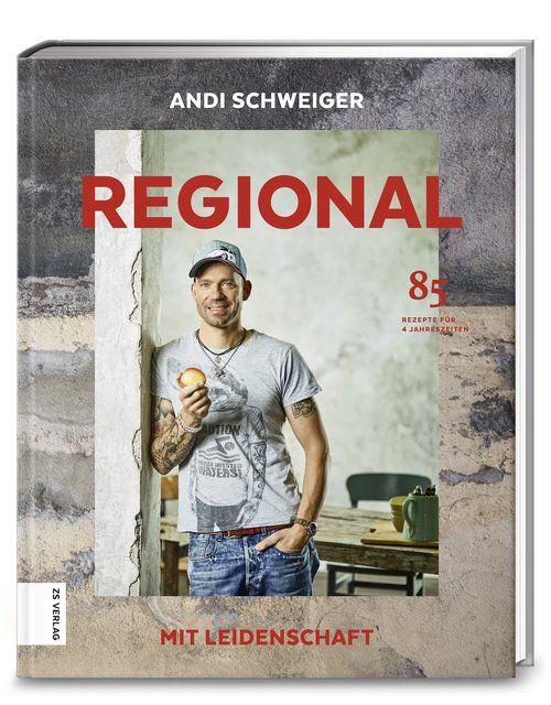 Schweiger, Andi: Regional mit Leidenschaft