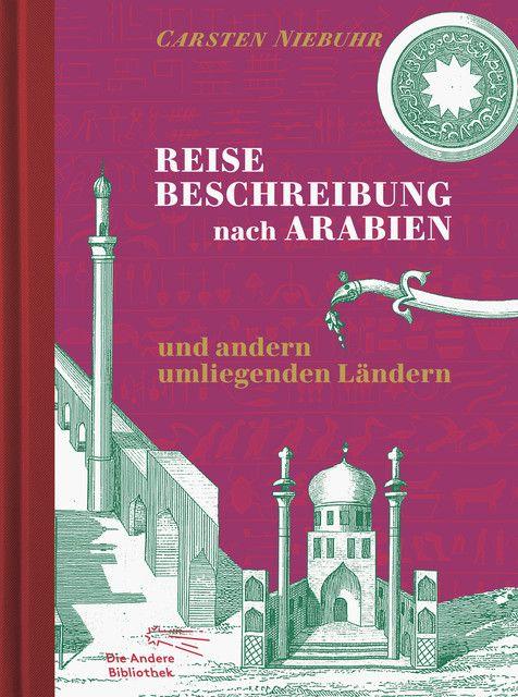 Niebuhr, Carsten: Reisebeschreibung nach Arabien und andern umliegenden Ländern